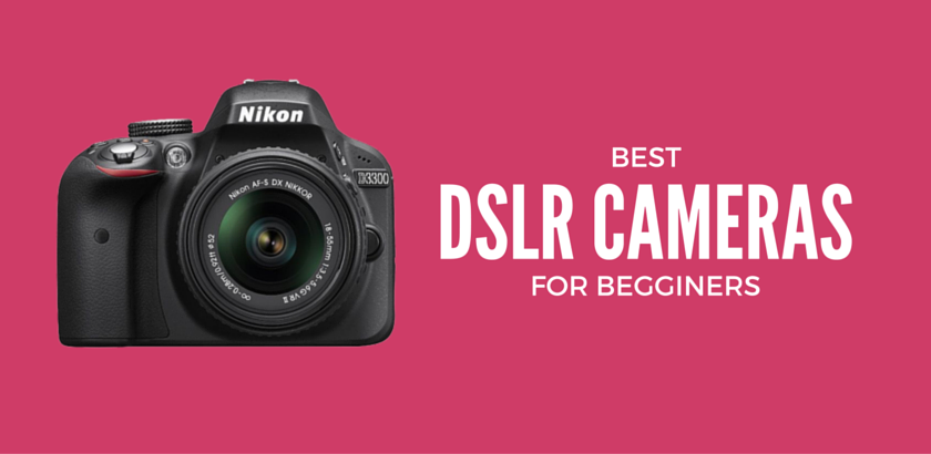 Top 13 Best digital SLR cameras of 2016 for beginners